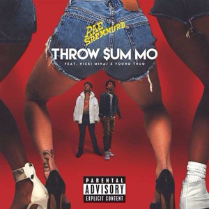 RAE SREMMURD - Throw Sum Mo