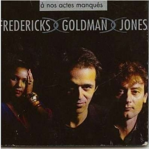 JEAN-JACQUES GOLDMAN - A Nos Actes Manques