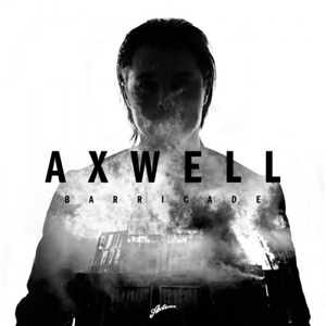 AXWELL - Barricade (Radio Edit)