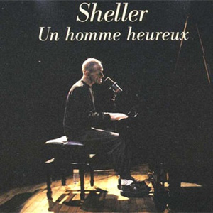SHELLER WILLIAM - Un Homme Heureux