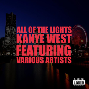 KANYE WEST - All Of The Lights (feat. Rihanna)