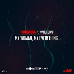 PATORANKING - My Woman, My Everything (feat. Wande Coal)
