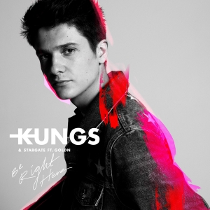 KUNGS - Be Right Here (feat. Stargate)