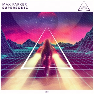 MAX PARKER - Supersonic