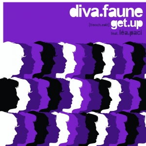 DIVA FAUNE - Get Up (feat. Lea Paci)