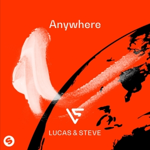 LUCAS & STEVE - Anywhere