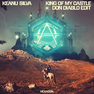 KEANU SILVA - King Of My Castle (Don Diable Remix)