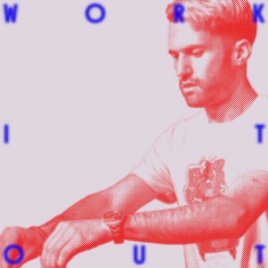 A-TRAK - Work It Out