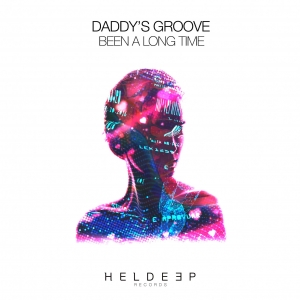 DADDY'S GROOVE - Been A Long Time
