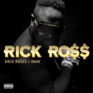 RICK ROSS - Gold Roses