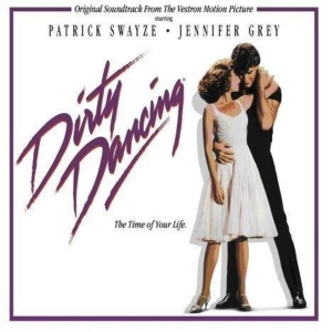 DIRTY DANCING - The Time Of My Life