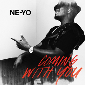 NE-YO - Coming With You