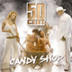 50 CENTS - Candy Shop